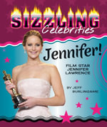 Jennifer! : Film Star Jennifer Lawrence - Jeff Burlingame