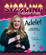 Adele! : Singing Sensation - Ally Azzarelli
