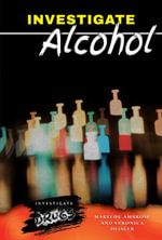 Investigate Alcohol - Marylou Ambrose