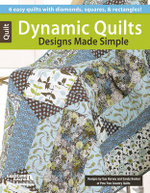 Dynamic Quilt Designs Made Simple - Sue Harvey