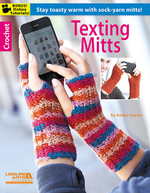 Texting Mitts - Leisure Arts