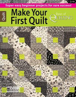 Make Your First Quilt - McCall's Quilting