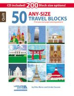 50 Any- Size Travel Quilt Blocks : Print Your Own Paper-Piecing Patterns! - Rita Weiss