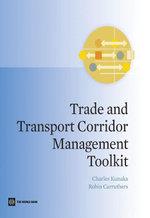 Trade and Transport Corridor Management Toolkit - Charles Kunaka