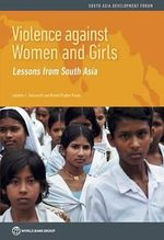 Overcoming Violence Against Women in South Asia - World Bank