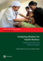 Analyzing Markets for Health Workers : Insights from Labor and Health Economics - Barbara McPake