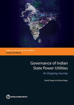 Governance of Indian State Power Utilities : An Ongoing Journey - Sheoli Pargal