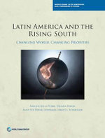 The Rise of the South : Challenges for Latin America and the Caribbean - World Bank