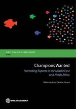 Champions Wanted : Promoting Exports in the Middle East and North Africa - Mulise Jaud