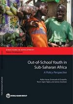 Out-Of-School Youth in Sub-Saharan Africa : A Policy Perspective - Keiko Inoue