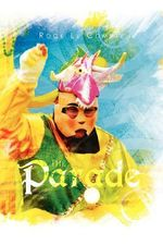 The Parade : One Woman's Story - Rock Le Compte