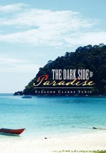 The Dark Side of Paradise - Eleanor Clarke Yukic