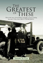 The Greatest of These - Dorothy M. Foss