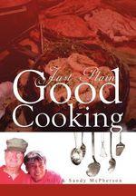 Just Plain Good Cooking - Bill