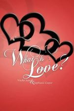 What Is Love? - Nacha Jean