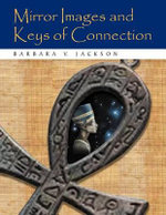 Mirror Images and Keys of Connection - Barbara V. Jackson