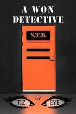 A Won Detective - Tiz Eye