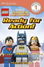 Ready for Action! : Lego DC Super Heroes: Ready for Action! - Victoria Taylor