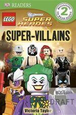 Super-Villains : Lego DC Super Heroes: Super-Villains - Victoria Taylor