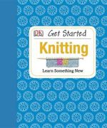 Get Started : Knitting - Susie Johns
