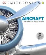 Aircraft : A History of the American Dream in Fifteen Cars - Phillip Whiteman