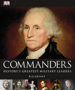 Commanders - R G Grant