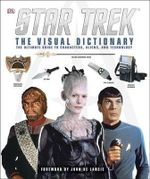 Star Trek : The Visual Dictionary - Paul Ruditis