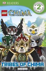 Lego Legends of Chima : Tribes of Chima : DK Readers : Level 2 - Dorling Kindersley
