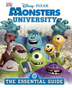 Monsters University : The Essential Guide - Disney