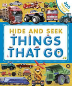 Hide and Seek : Things That Go - Dawn Sirett