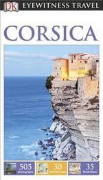 DK Eyewitness Travel Guide : Corsica