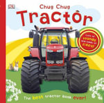 Chug, Chug Tractor : Revised and in Full Color