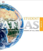 Student Atlas, 7th Edition - Dorling Kindersley Cartography