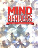 Mind Benders : Brain-Boggling Tricks, Puzzles, and Illusions - DK Publishing