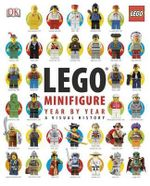 Lego Minifigure Year by Year : A Visual History - Gregory Farshtey