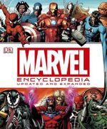 Marvel Encyclopedia : The Definitive Guide to the Characters of the Marvel Universe - DK Publishing
