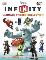 Disney Infinity : Ultimate Sticker Collection : More Than 1000 Reusable Full Color Stickers - Disney