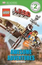 DK Readers L2 : The Lego Movie: Awesome Adventures - Helen Murray