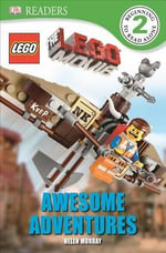 DK Readers : The Lego Movie: Awesome Adventures - Helen Murray