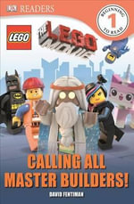 DK Readers L1 : The Lego Movie: Calling All Master Builders! - Helen Murray