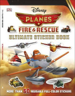 Disney Planes Fire & Rescue Ultimate Sticker Book : Disney Planes Fire and Rescue - Julia March
