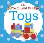 Touch and Feel : Toys