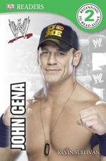 WWE John Cena : Wwe John Cena Second Edition - Kevin Sullivan