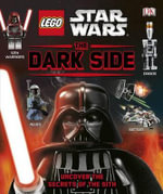 Lego Star Wars : The Dark Side (Library Edition) - Daniel Lipkowitz