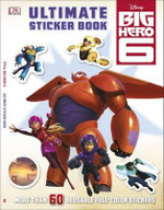 Ultimate Sticker Book : Big Hero 6 - Dorling Kindersley
