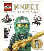 Lego Ninjago : The Visual Dictionary - DK Publishing