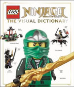 Lego Ninjago: The Visual Dictionary : Masters of Spinjitzu - Hannah Dolan