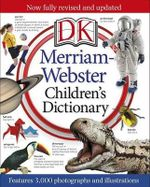 Merriam-Webster Children's Dictionary - DK Publishing