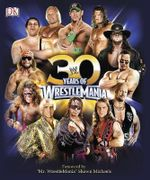 30 Years of Wrestlemania - Brian Shields