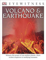 DK Eyewitness Books : Volcano & Earthquake - Susanna Van Rose